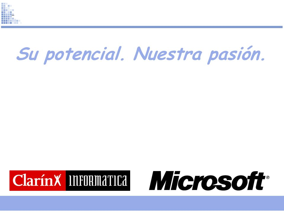 Su potencial. Nuestra pasión.
