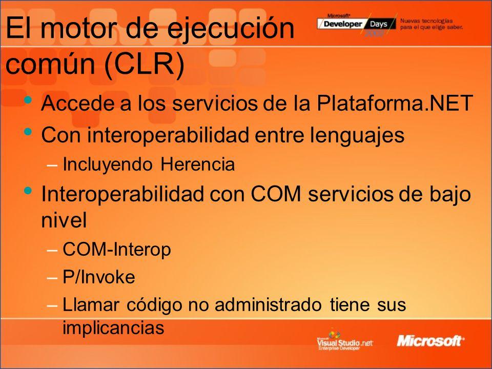 El motor de ejecución común (CLR)