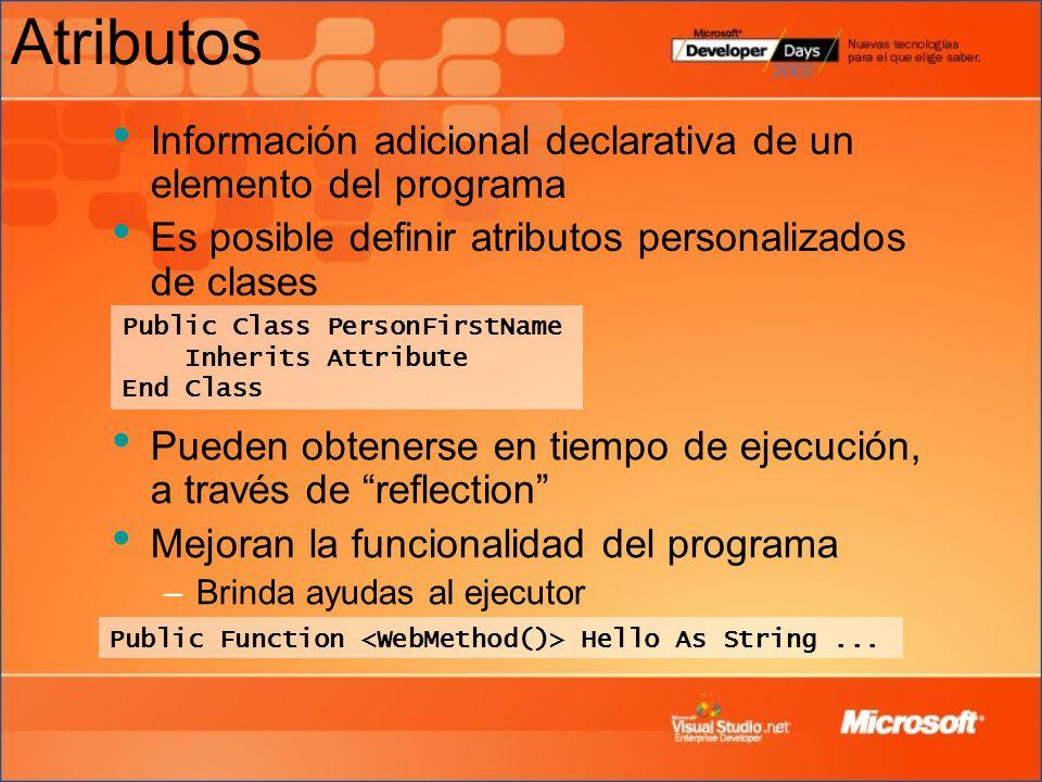 Atributos Información adicional declarativa de un elemento del programa. Es posible definir atributos personalizados de clases.