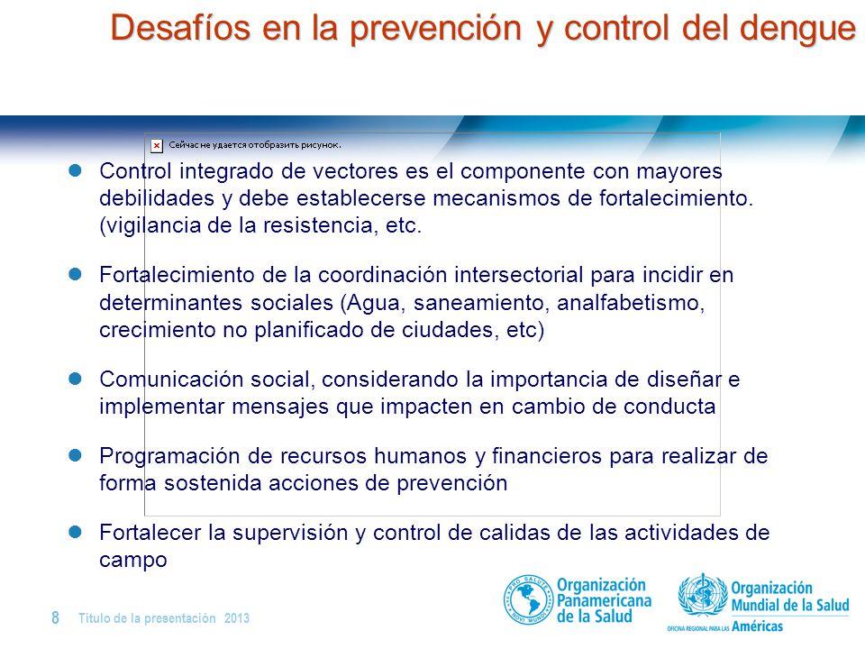Desafíos en la prevención y control del dengue