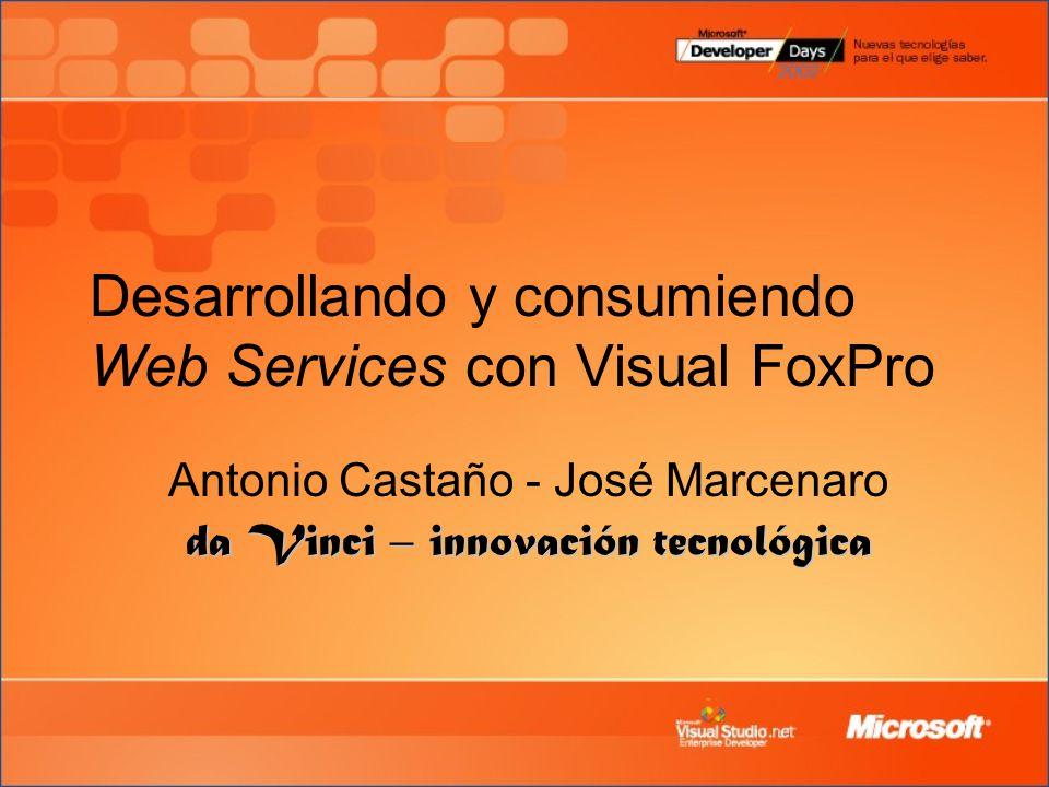 Desarrollando y consumiendo Web Services con Visual FoxPro