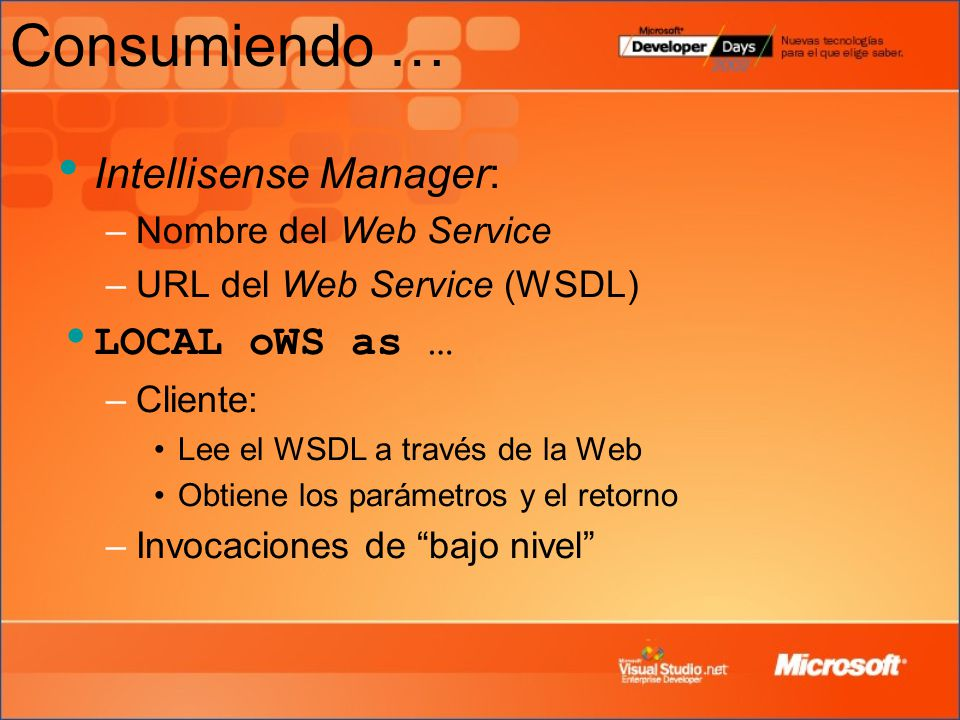 Consumiendo … Intellisense Manager: LOCAL oWS as …
