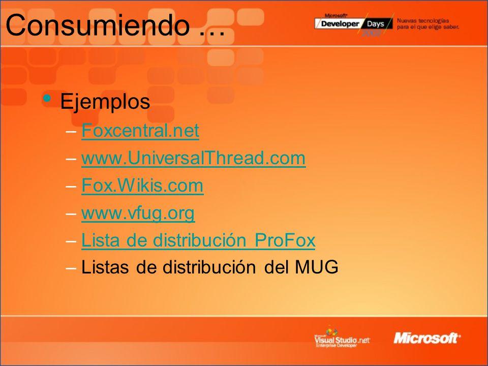 Consumiendo … Ejemplos Foxcentral.net www.UniversalThread.com