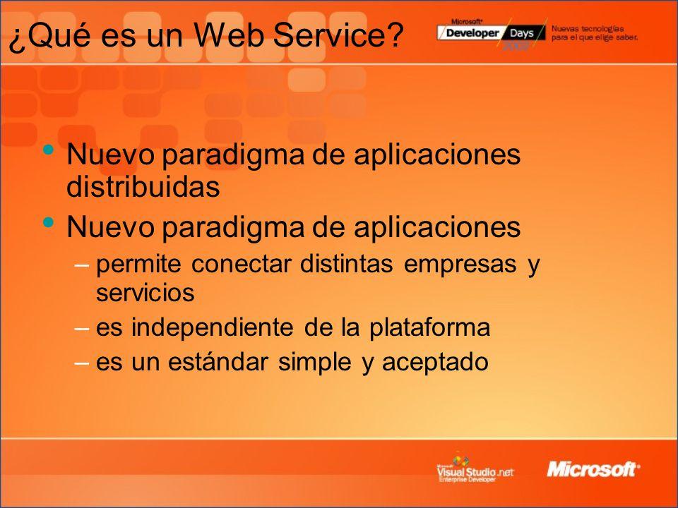 ¿Qué es un Web Service Nuevo paradigma de aplicaciones distribuidas