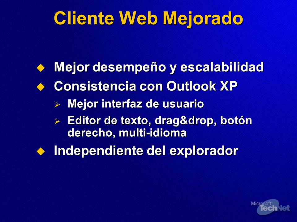 Cliente Web Mejorado Mejor desempeño y escalabilidad