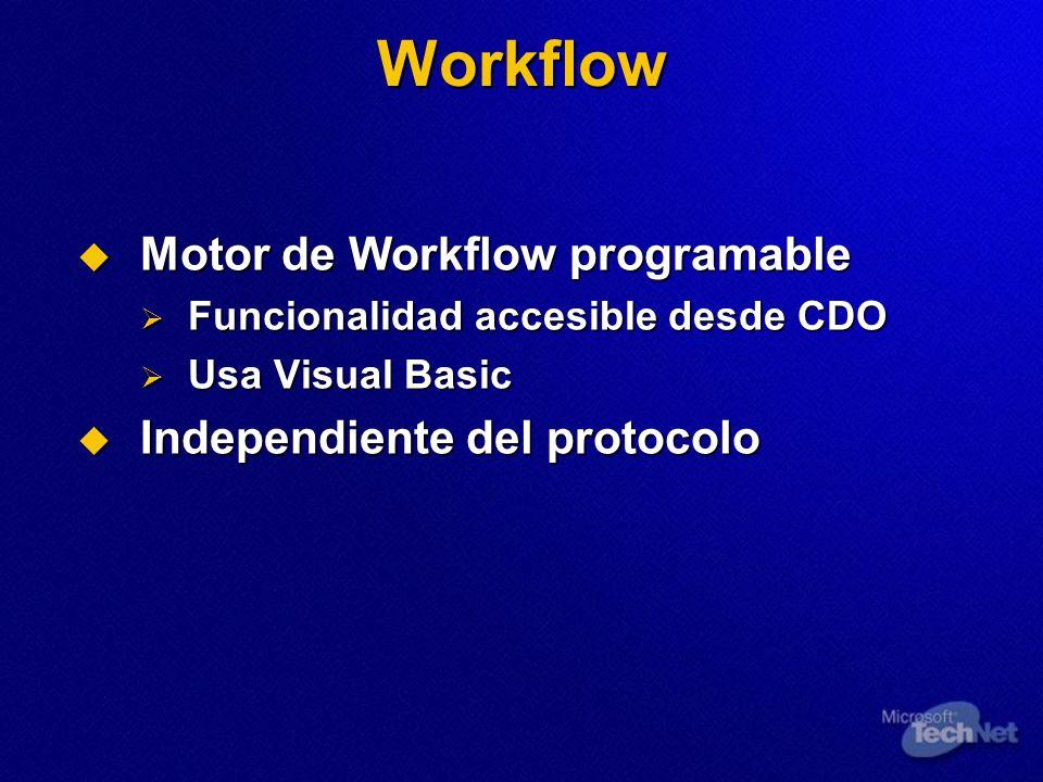 Workflow Motor de Workflow programable Independiente del protocolo