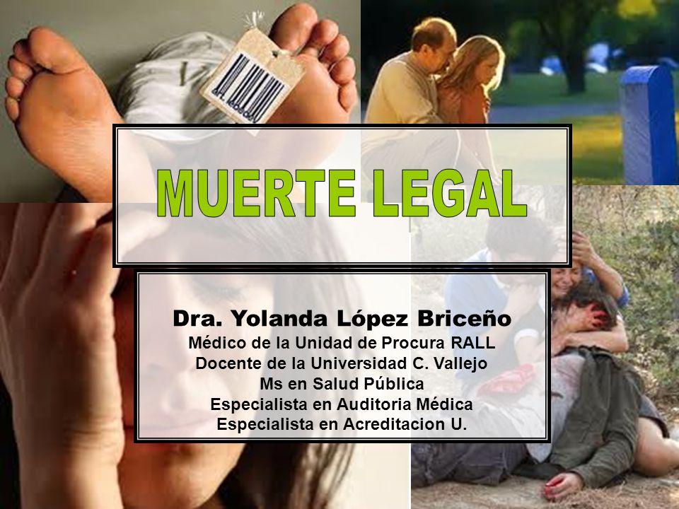 MUERTE LEGAL Dra. Yolanda López Briceño