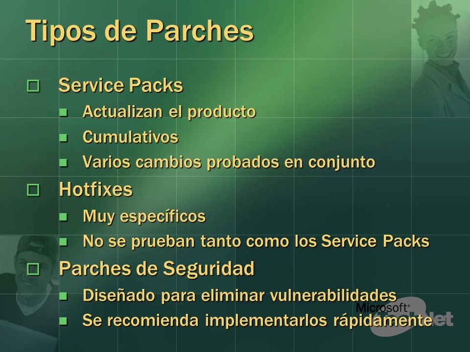 Tipos de Parches Service Packs Hotfixes Parches de Seguridad