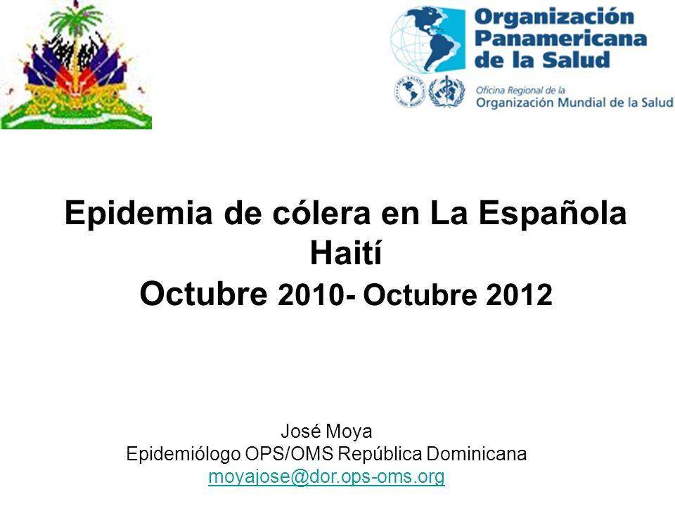 Epidemia de cólera en La Española Haití Octubre 2010- Octubre 2012