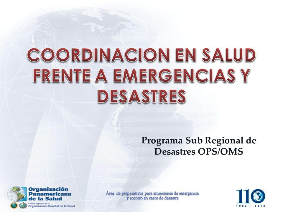 COORDINACION EN SALUD FRENTE A EMERGENCIAS Y DESASTRES