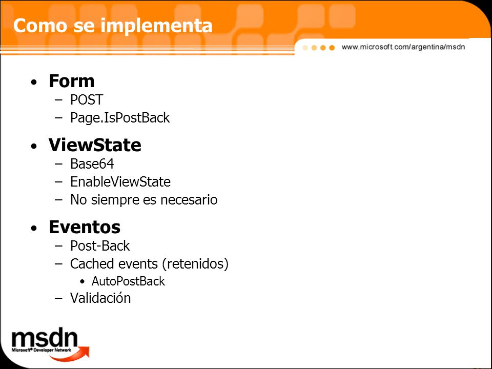 Como se implementa Form ViewState Eventos POST Page.IsPostBack Base64