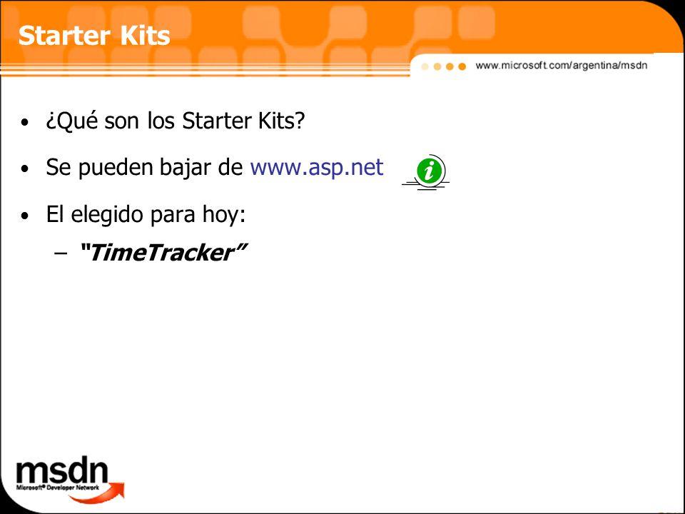Starter Kits ¿Qué son los Starter Kits Se pueden bajar de www.asp.net