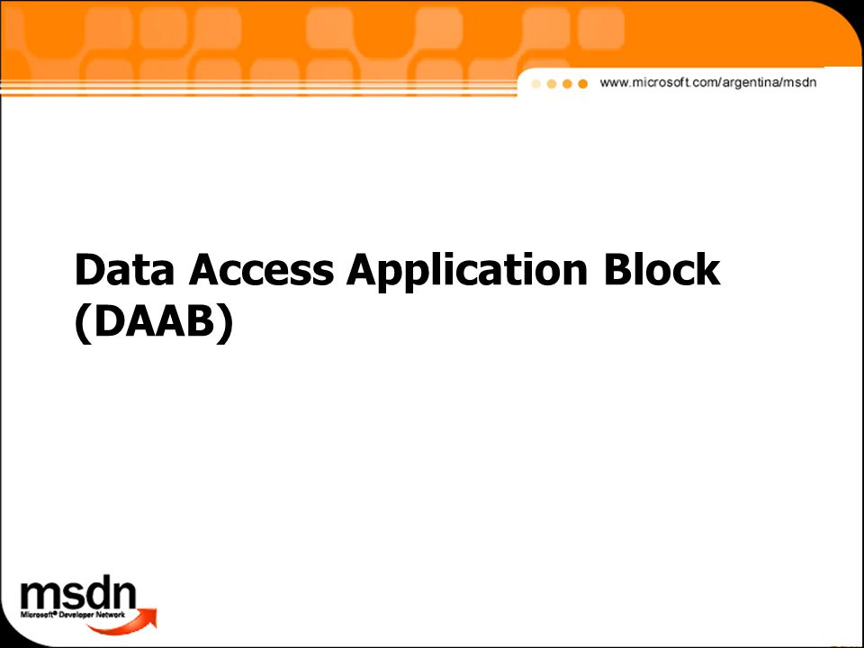 Data Access Application Block (DAAB)