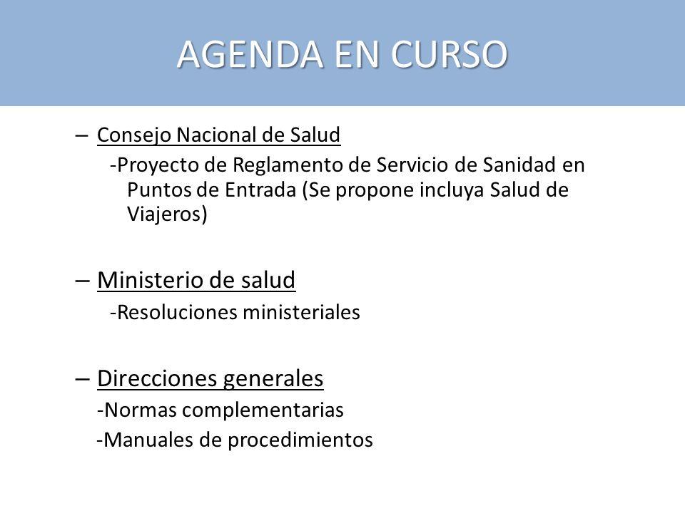 AGENDA EN CURSO Ministerio de salud Direcciones generales