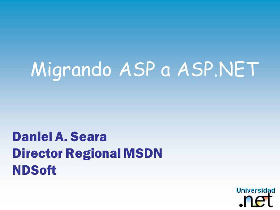 Daniel A. Seara Director Regional MSDN NDSoft