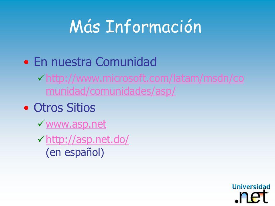 Más Información En nuestra Comunidad Otros Sitios