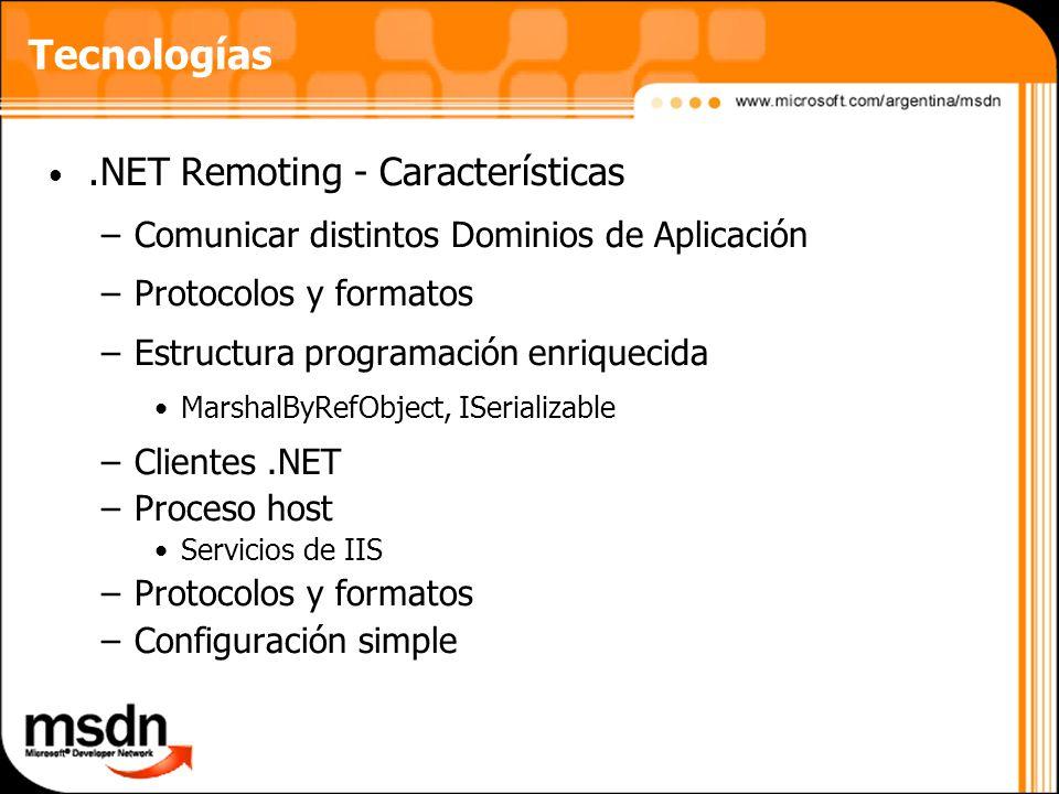 Tecnologías .NET Remoting - Características