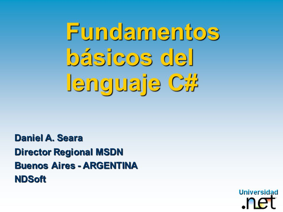 Fundamentos básicos del lenguaje C#