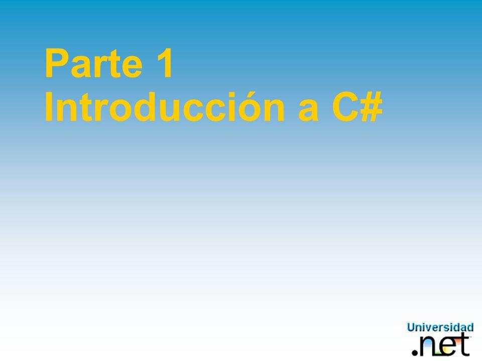 Parte 1 Introducción a C#