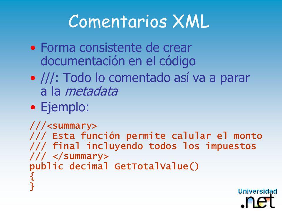 Comentarios XML Forma consistente de crear documentación en el código