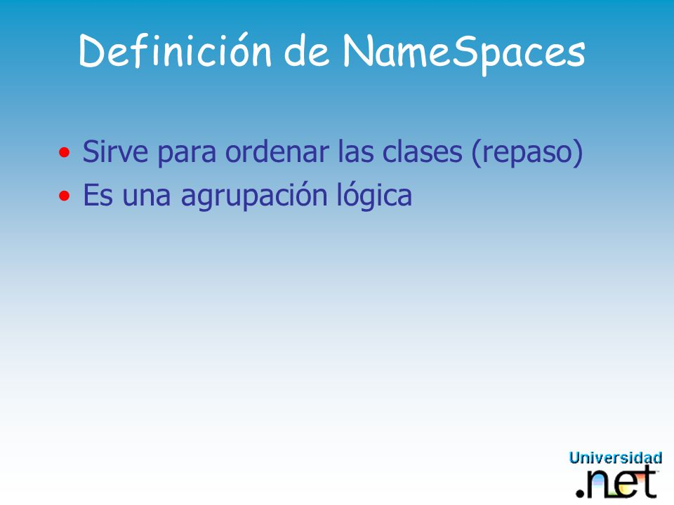Definición de NameSpaces