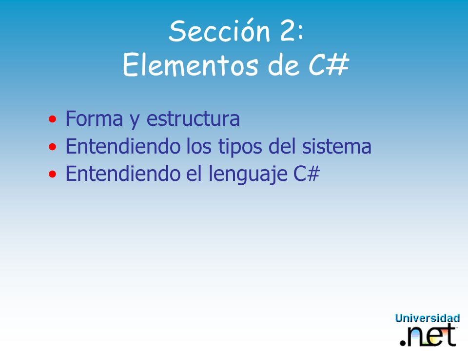 Sección 2: Elementos de C#