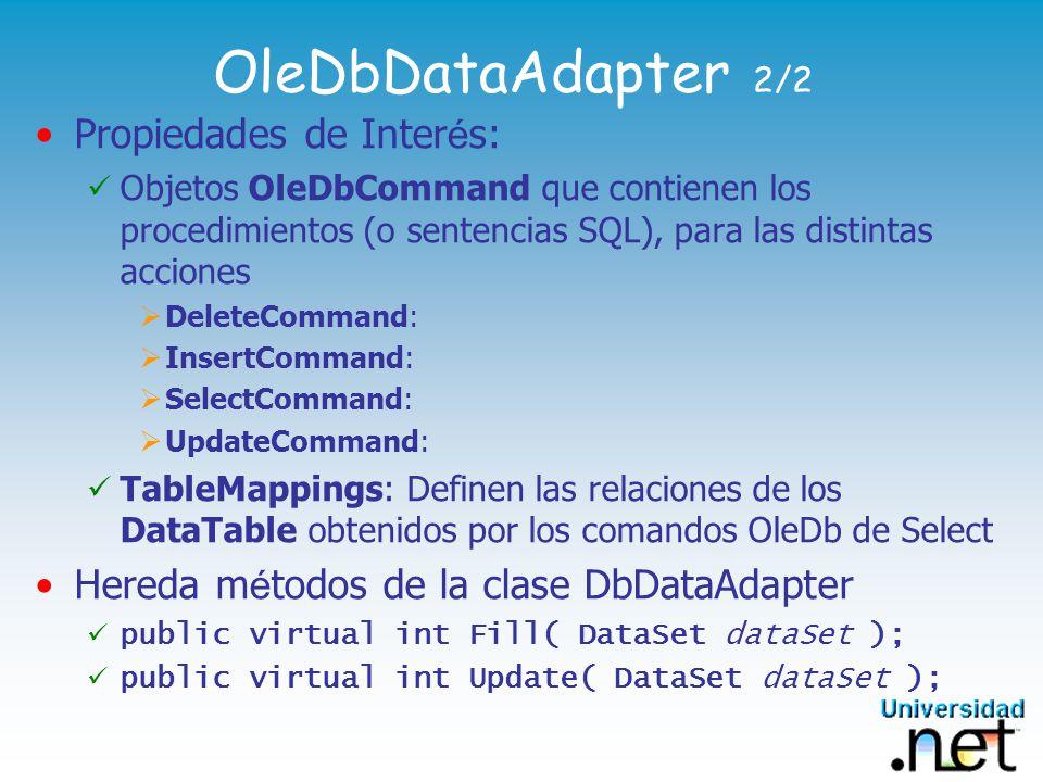 OleDbDataAdapter 2/2 Propiedades de Interés: