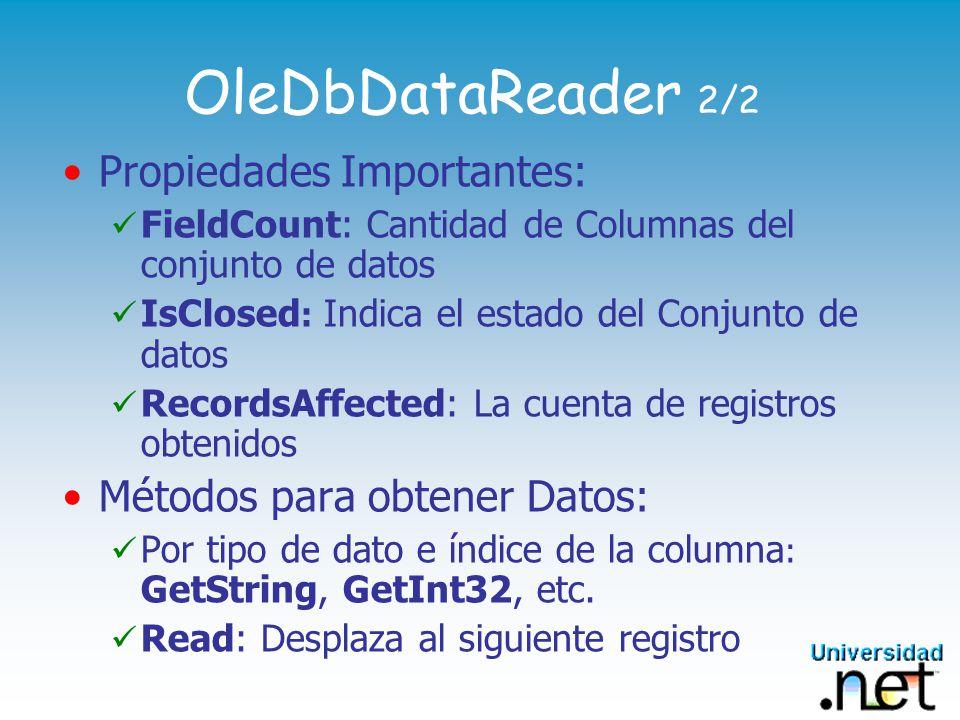 OleDbDataReader 2/2 Propiedades Importantes: