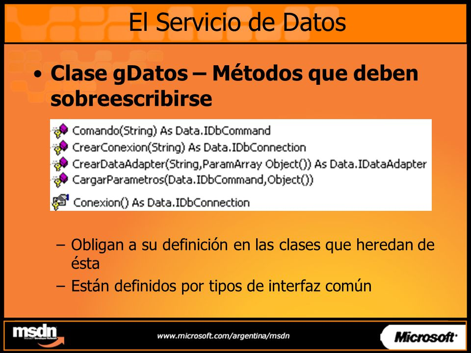 El Servicio de Datos Clase gDatos – Métodos que deben sobreescribirse