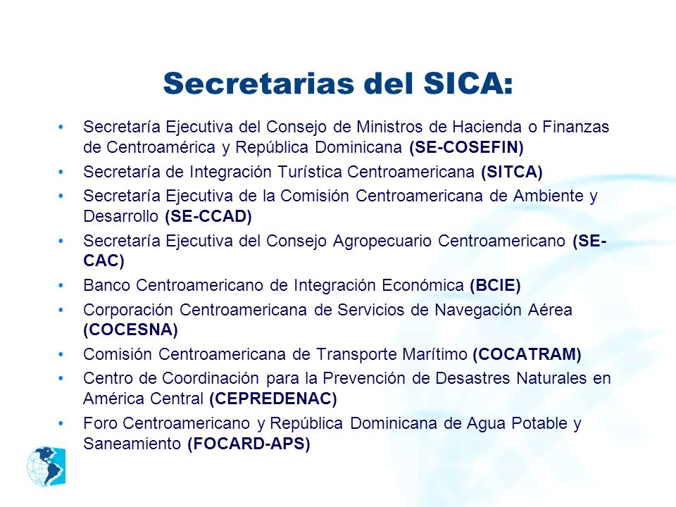 Secretarias del SICA: Secretaría Ejecutiva del Consejo de Ministros de Hacienda o Finanzas de Centroamérica y República Dominicana (SE-COSEFIN)