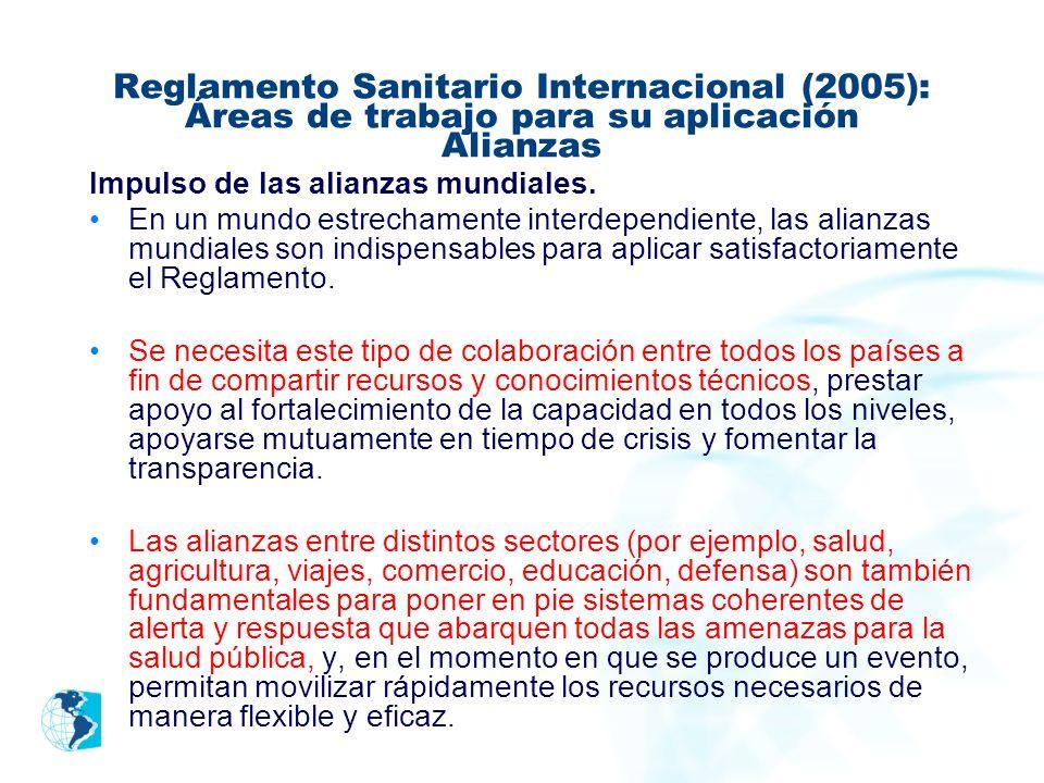 Reglamento Sanitario Internacional (2005): Áreas de trabajo para su aplicación Alianzas