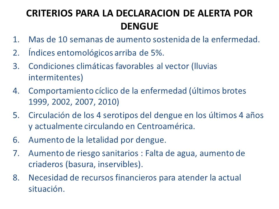 CRITERIOS PARA LA DECLARACION DE ALERTA POR DENGUE