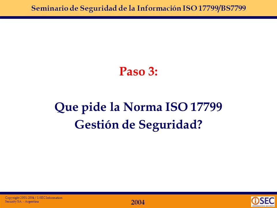 Paso 3: Que pide la Norma ISO 17799 Gestión de Seguridad