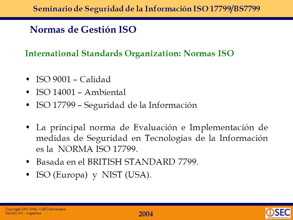 Normas de Gestión ISO International Standards Organization: Normas ISO