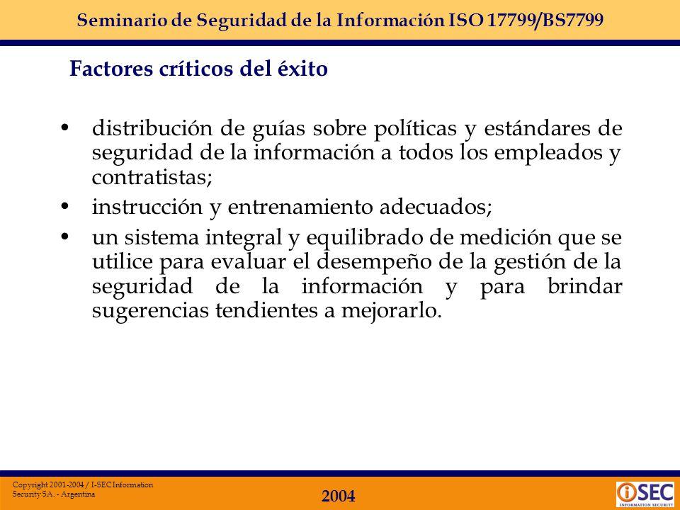 distribución de guías sobre políticas y estándares de seguridad de la información a todos los empleados y contratistas;