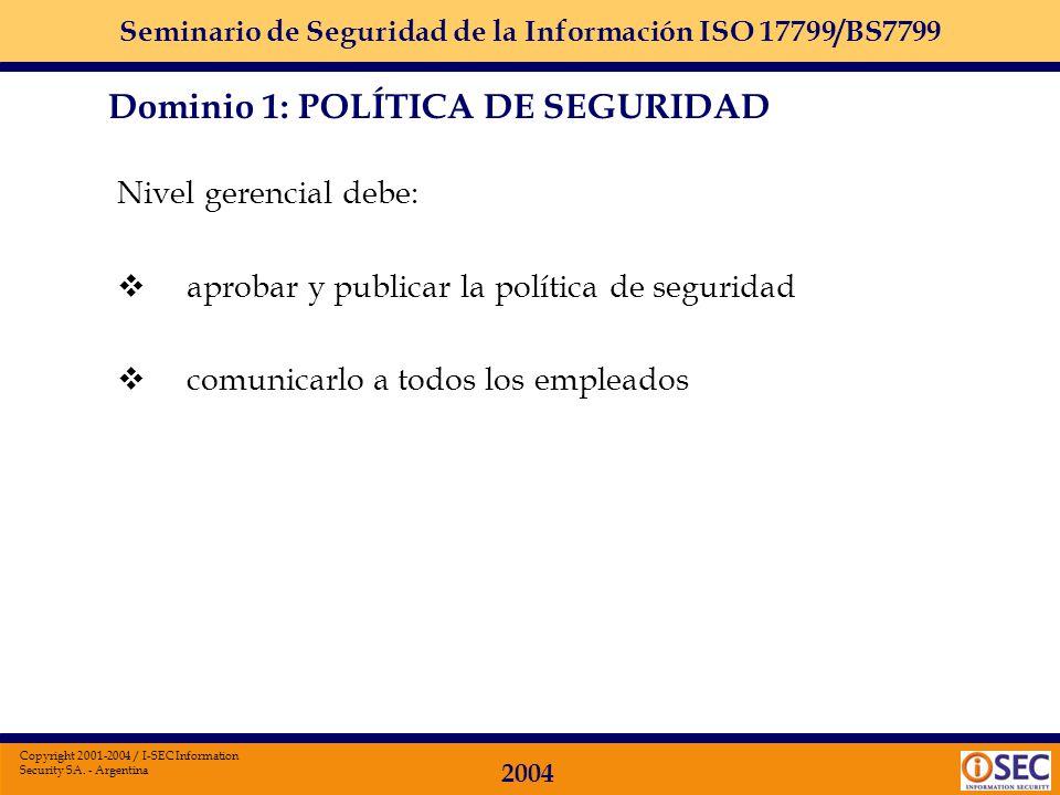 Dominio 1: POLÍTICA DE SEGURIDAD