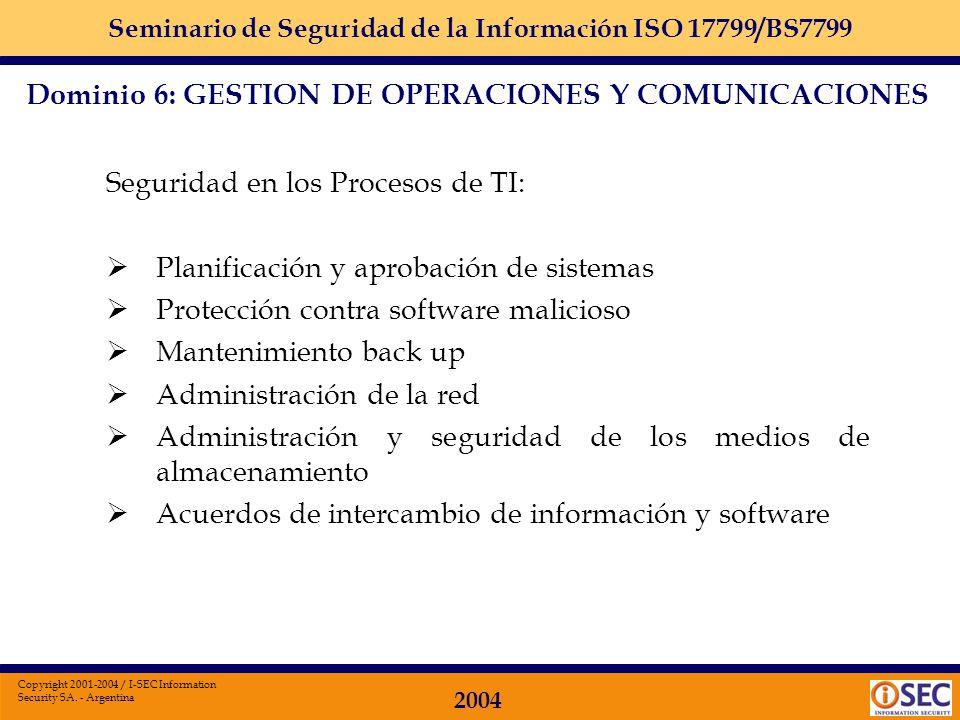 Dominio 6: GESTION DE OPERACIONES Y COMUNICACIONES