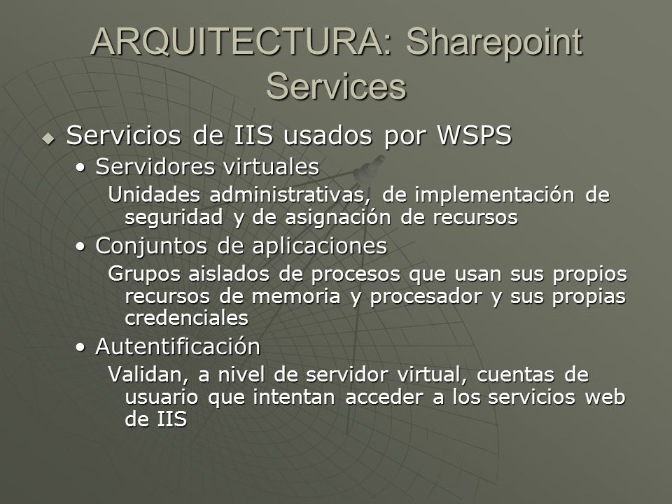 ARQUITECTURA: Sharepoint Services
