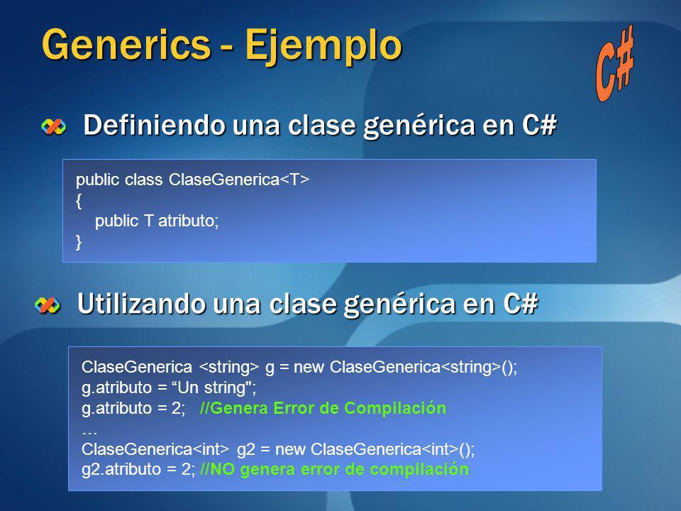 Generics - Ejemplo C# Definiendo una clase genérica en C#