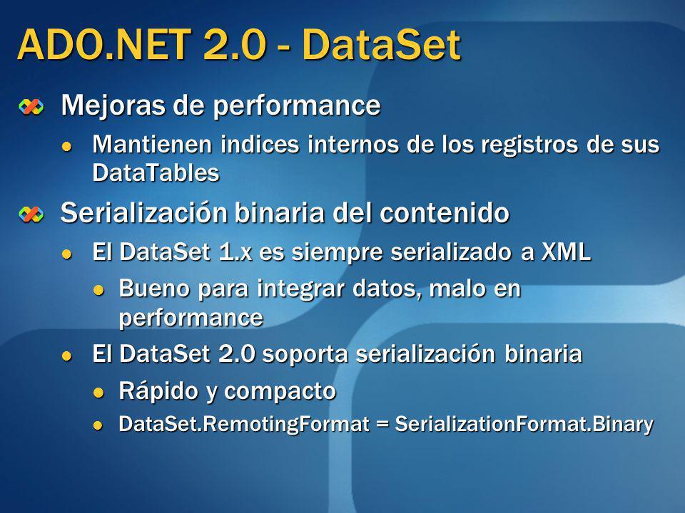 ADO.NET 2.0 - DataSet Mejoras de performance