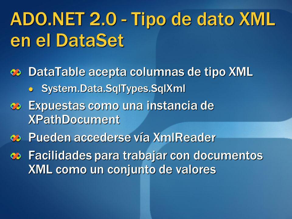 ADO.NET 2.0 - Tipo de dato XML en el DataSet
