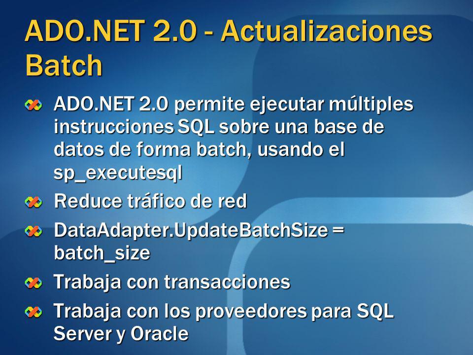 ADO.NET 2.0 - Actualizaciones Batch