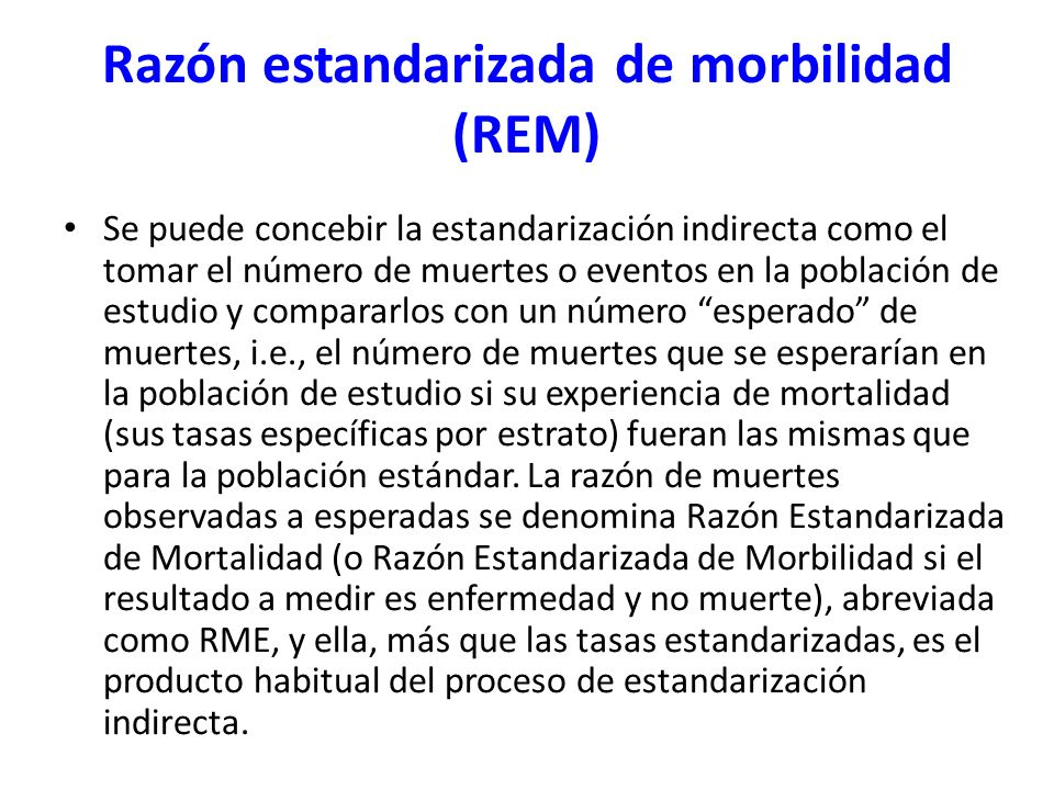 Razón estandarizada de morbilidad (REM)
