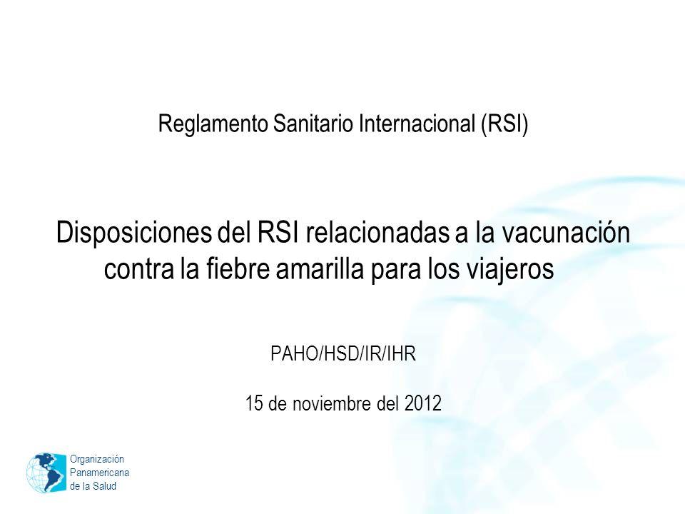 PAHO/HSD/IR/IHR 15 de noviembre del 2012