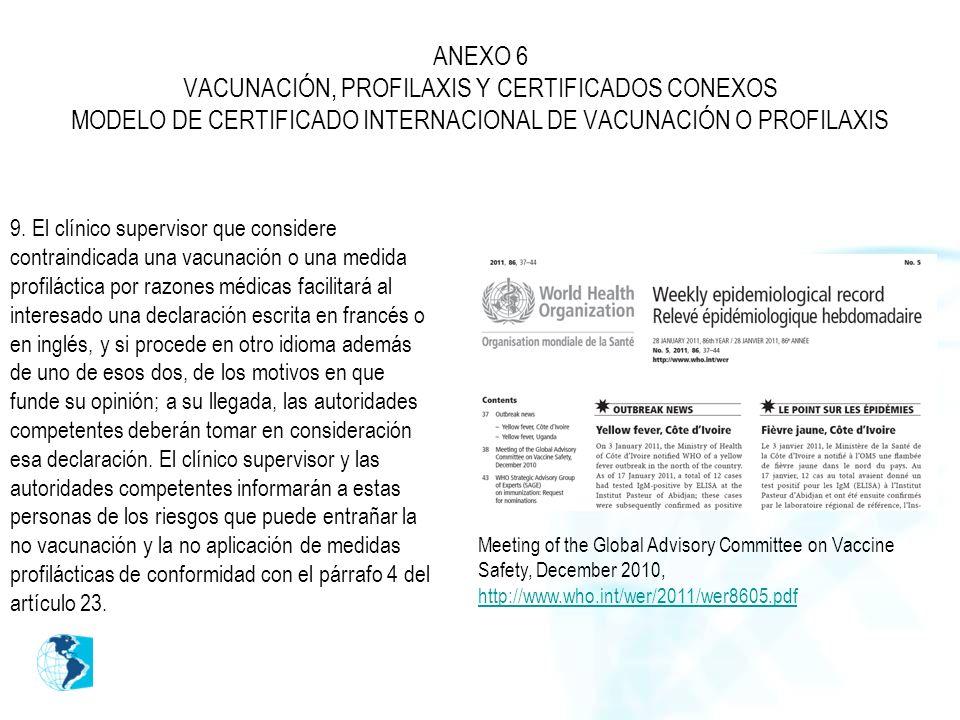 ANEXO 6 VACUNACIÓN, PROFILAXIS Y CERTIFICADOS CONEXOS MODELO DE CERTIFICADO INTERNACIONAL DE VACUNACIÓN O PROFILAXIS