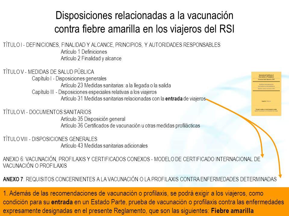 Disposiciones relacionadas a la vacunación contra fiebre amarilla en los viajeros del RSI