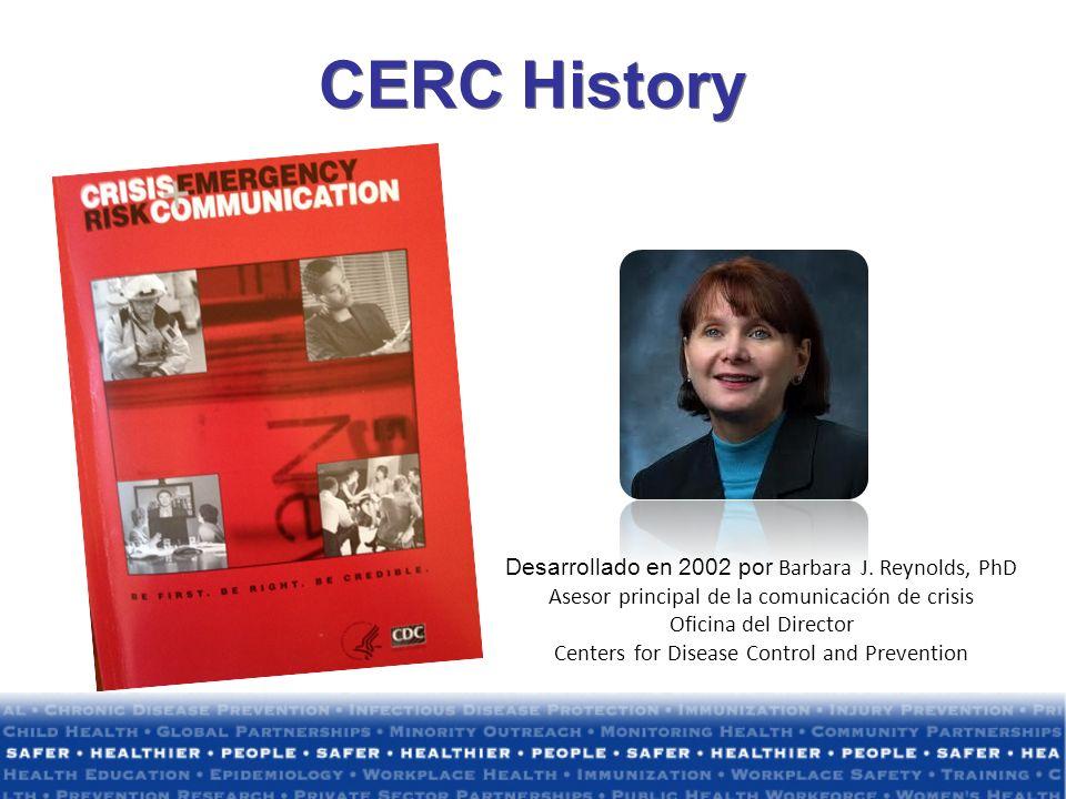 CERC History Desarrollado en 2002 por Barbara J. Reynolds, PhD