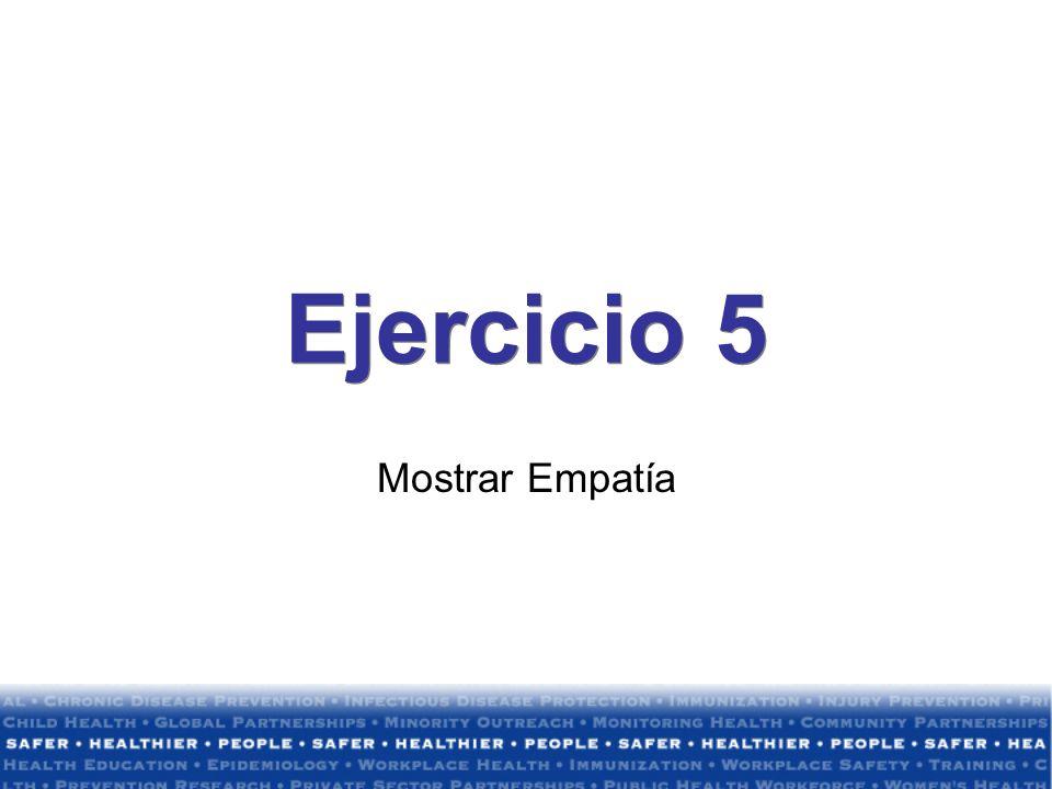 Ejercicio 5 Mostrar Empatía