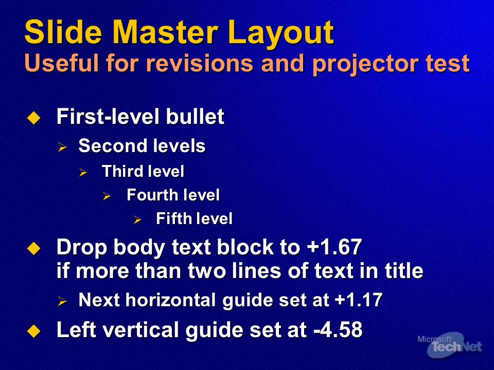 Slide Master Layout Useful for revisions and projector test