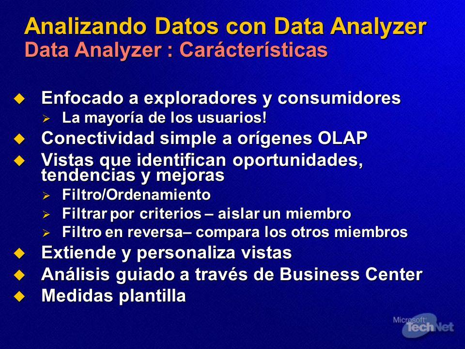 Analizando Datos con Data Analyzer Data Analyzer : Carácterísticas